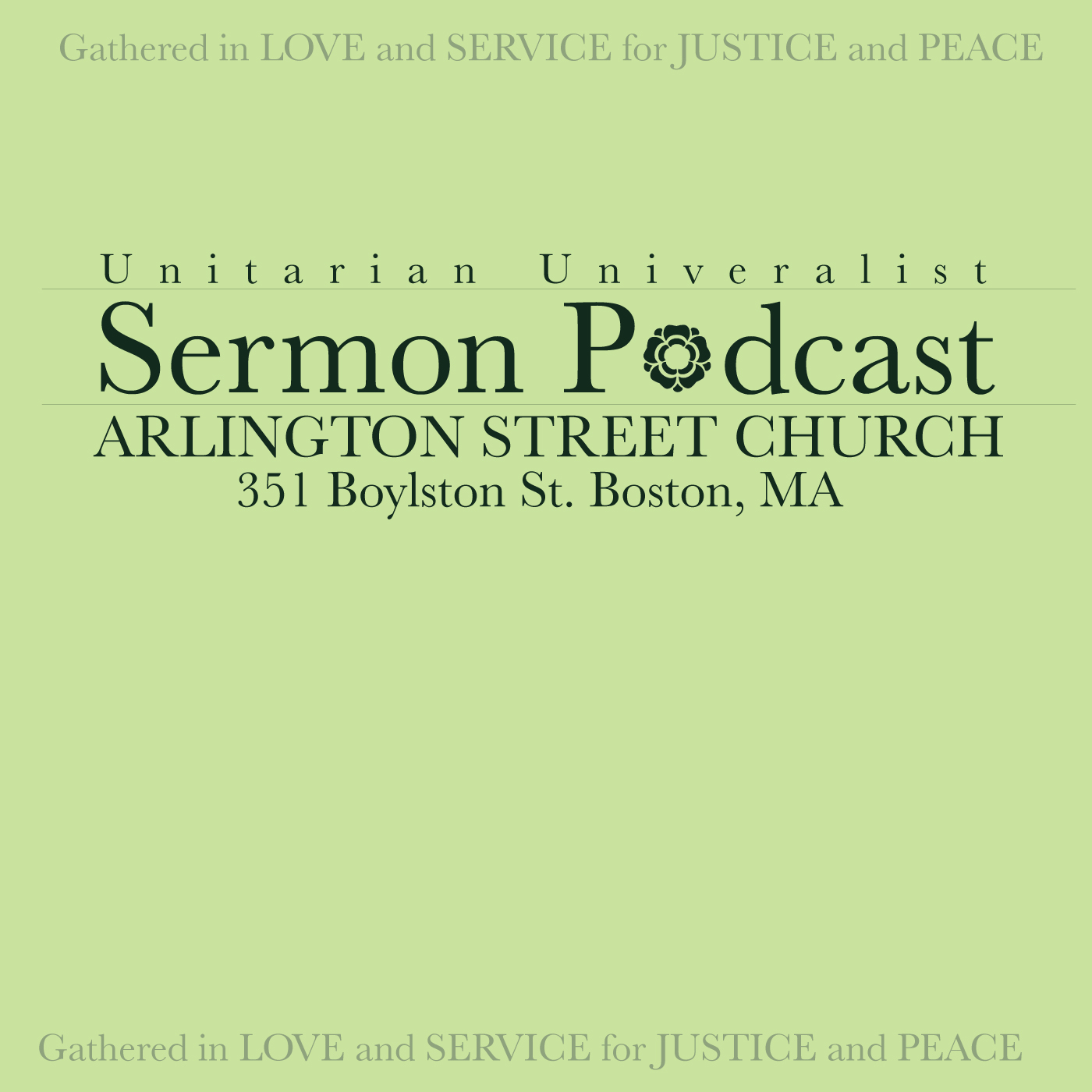 Arlington Street Church Sermon Podcast